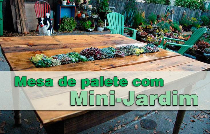 artesanato mini jardim: um mini-jardim embutido, tornará o seu jardim ainda mais criativo